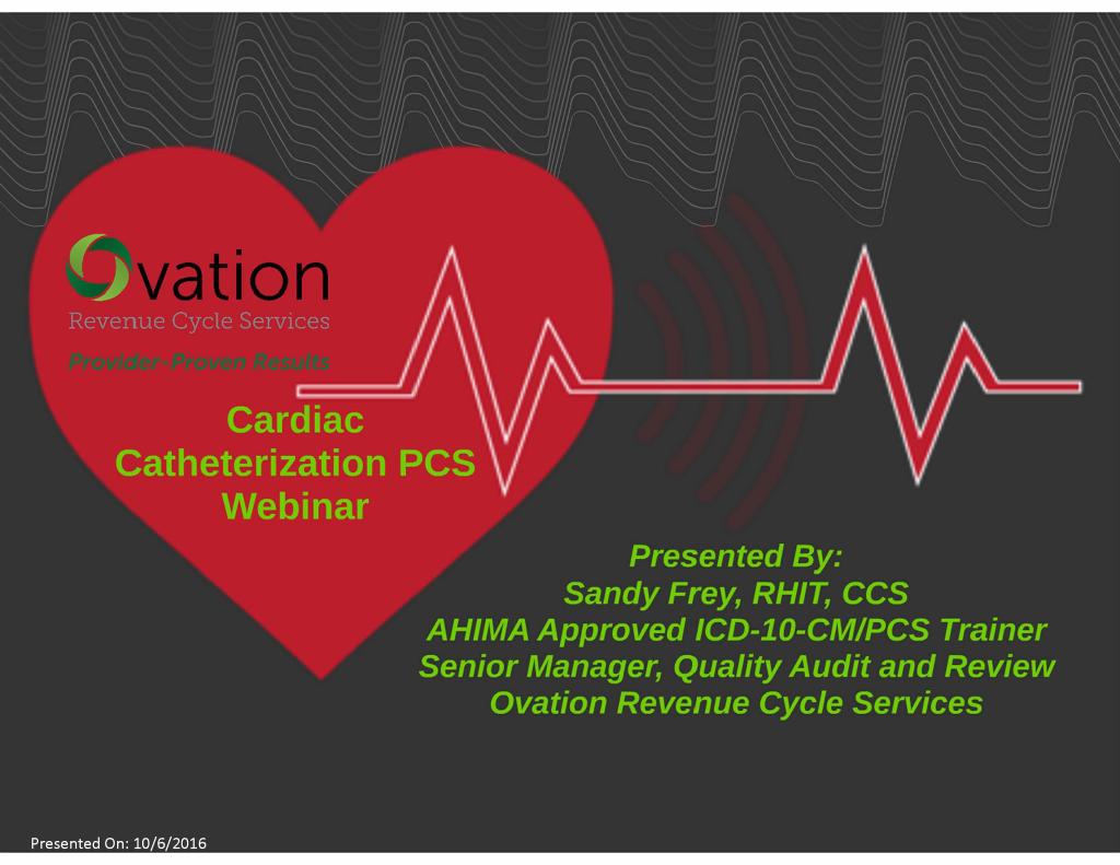 OvationRCS_CardiacCath_WebinarFINAL